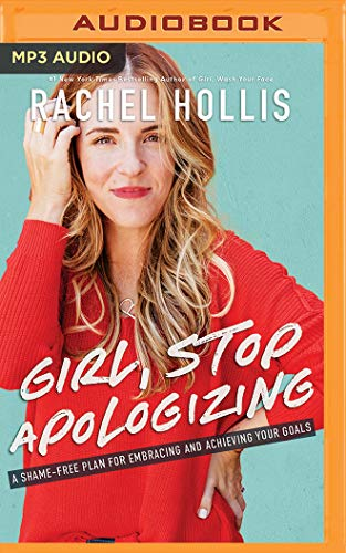 Pdf Christian Books Girl, Stop Apologizing: A Shame-Free Plan for Embracing and Achieving Your Goals