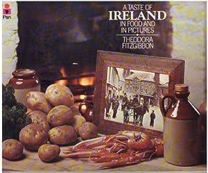 A taste of Ireland: Irish traditional food Theodora FitzGibbon