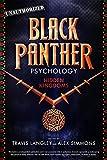 Black Panther Psychology: Hidden Kingdoms (Popular Culture Psychology)
