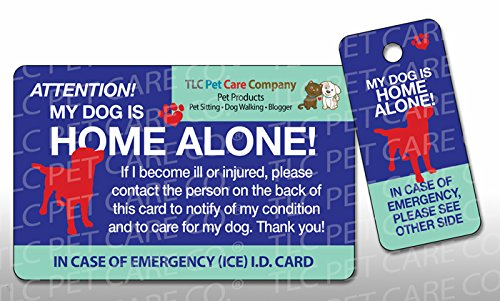 My DOG Pets Cat Is HOME ALONE Alert Emergency ICE ID Plastic Wallet Card and Keytag (Qty. 1)
