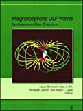 img - for Magnetospheric ULF Waves: Synthesis and New Directions, Volume 169 (Geophysical Monograph Series) book / textbook / text book