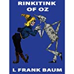 Rinkitink of Oz: Wizard of Oz, Book 10, Special Annotated Edition | L. Frank Baum