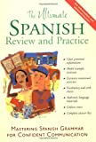 img - for The Ultimate Spanish Review and Practice: Mastering Spanish Grammar for Confident Communication book / textbook / text book