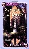 The Symptoms of Death, Paula Paul, 0425184293