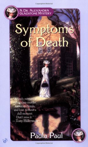 Symptoms of Death (Dr. Alexandra Gladstone Mysteries)