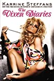 img - for The Vixen Diaries by Steffans, Karrine (September 25, 2007) Hardcover book / textbook / text book