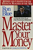 Master Your Money: A Step-By-Step Plan for Financial Freedom