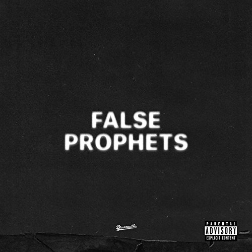 False Prophets [Explicit]