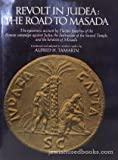 Revolt in Judea, the Road to Masada, Alfred H. Tamarin and Flavius Josephus, 0883652838