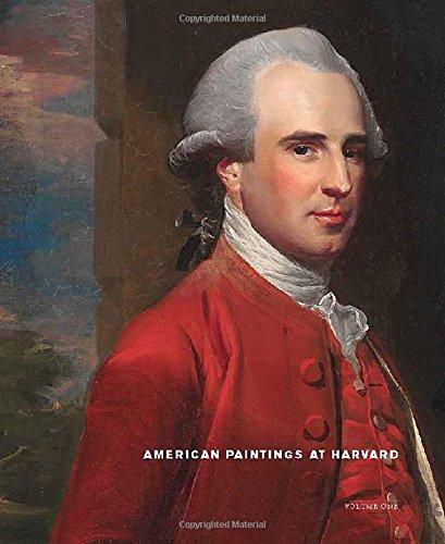 American Watercolor - American Paintings at Harvard: Volume 1: Paintings, Watercolors, and Pastels by Artists Born Before 1826