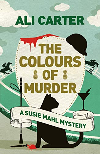 The Colours of Murder (A Susie Mahl Mystery) by [Carter, Ali]