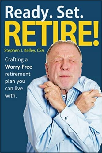Ready. Set. Retire!: Crafting a Worry-Free Retirement Plan You Can Live With