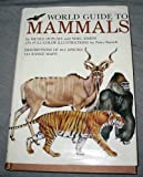 World Guide to Mammals, Outlet Book Company Staff and Random House Value Publishing Staff, 0517416727