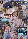 Everyday: Getting Closer to Buddy Holly, Spencer Leigh, 0946719314