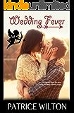Wedding Fever (Serendipity Falls Series Book 2)