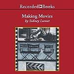 Making Movies | Sidney Lumet