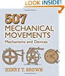 507 Mechanical Movements: Mechanisms...
