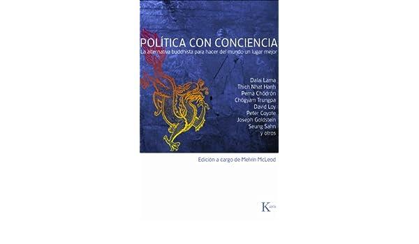 Política con conciencia: La alternativa buddhista para hacer ...