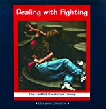 Dealing with Fighting, Marianne Johnston, 0823923738