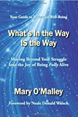 By Mary O'Malley What's in the Way Is the Way (Revision) [Paperback] Paperback