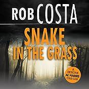 Snake in the Grass: A Detective Al Harris Cold Case, Book 4 | Rob Costa