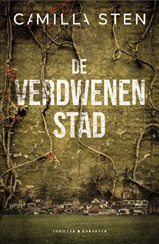 De verdwenen stad (Dutch Edition) - Kindle edition by Camilla Sten ...