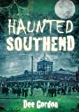 Haunted Southend