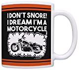 Biker Gifts I Don't Snore Dream I'm a Motorcycle Dad Grandpa Gag...