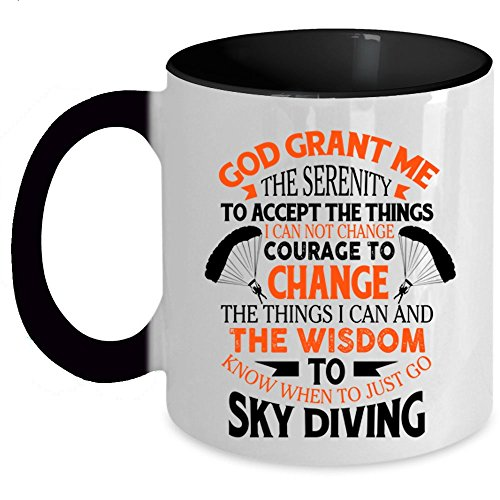 Awesome Gift For Skydivers Coffee Mug, When To Just Go Skydiving Accent Mug (Accent Mug - Black)
