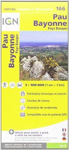 Lire TOP100166 PAU/BAYONNE  1/100.000 pdf, epub ebook