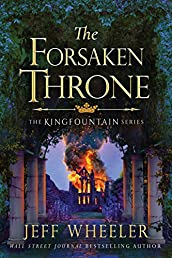 The Forsaken Throne (The Kingfountain Series Book 6)