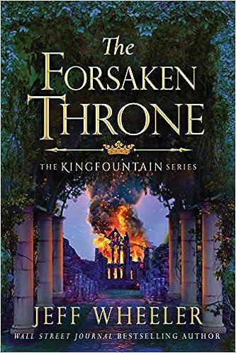 The Forsaken Throne (The Kingfountain Series)