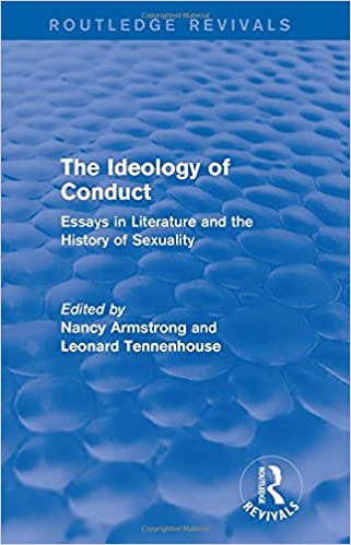 Book Writing Help The Ideology Of Conduct Routledge Revivals Essays In Literature And The  History Of Sexuality St Edition Essay About Science And Technology also High School Persuasive Essay Amazoncom The Ideology Of Conduct Routledge Revivals Essays In  Essay Writing Thesis Statement