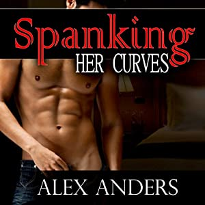 Spanking Her Curves Audiobook