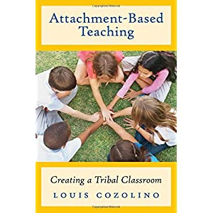 Learn more about the book, Attachment-Based Teaching: Creating a Tribal Classroom