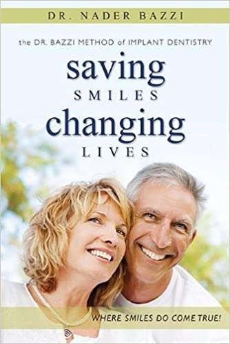 Saving Smiles, Changing Lives: The Dr. Bazzi Method of Implant Dentistry