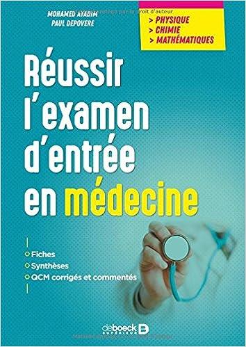 Amazon Fr Reussir L Examen D Entree En Medecine Mohamed