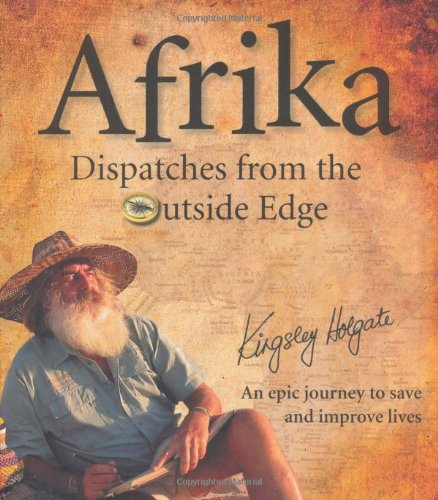 Afrika: Dispatches From the Outside Edge