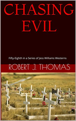 chasing-evil-fifty-eighth-in-a-series-of-jess-williams-westerns-a-jess-williams-western-book-58