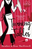 Turning Tables, Heather MacDowell, 0385338554