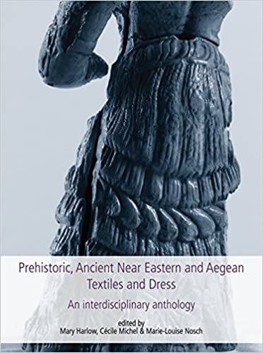>>REPACK>> Prehistoric, Ancient Near Eastern & Aegean Textiles And Dress: An Interdisciplinary Anthology (Ancient Textiles). desde known photos ayuda Create Syracuse Discover