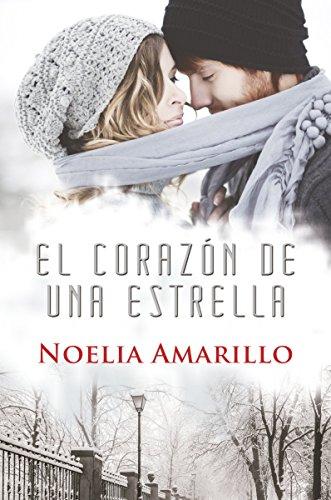 El Corazón de una Estrella (Spanish Edition) by [Amarillo, Noelia]