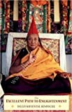 The Excellent Path to Enlightenment, Dilgo Khyentse Rinpoche, 1559390646