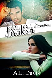 The Only Exception: Broken