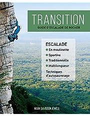 Transition: Guide d'escalade de rocher