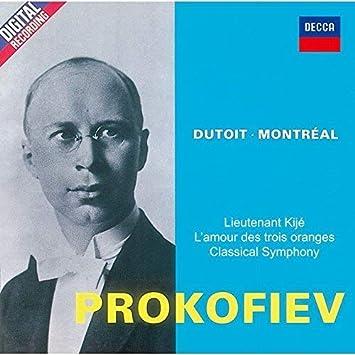 プロコフィエフ:交響曲第1番、組曲「キージェ中尉」、組曲「3つのオレンジへの恋」