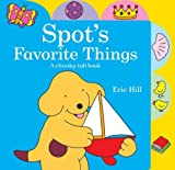 Spot's Favorite Things, Eric Hill, 0399257586