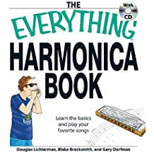 The Everything Harmonica Book: Learn the basics and play your favorite songs