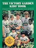 The Victory Garden Kids Book, Marjorie Waters, 0395427304