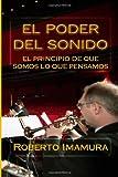 El Poder Del Sonido, Roberto Imamura, 1492976652
